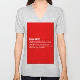 Covidiot - Stupid people Unisex V-Neck