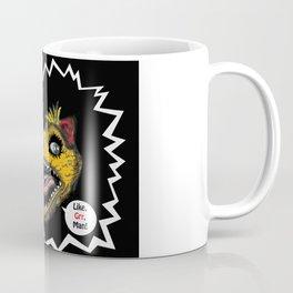 "SHMUT, The Valley-Girl Dinosaur: sez ""Like, Grr, Man Coffee Mug"