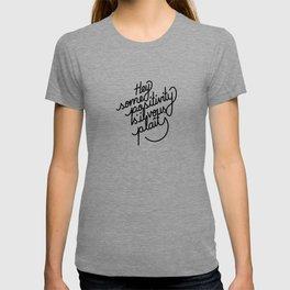 Hey some positivity s'il vous plaît   [black] T-shirt