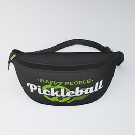 Pickleball Shirt: Happy People Play Pickleball Fanny Pack