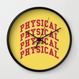 Let's get physical. 80s pop. Wall Clock