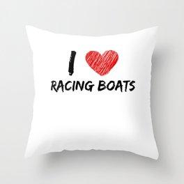 I Love Racing Boats Throw Pillow