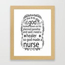 God Made a Nurse Framed Art Print
