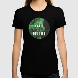 All Is Calm T-shirt