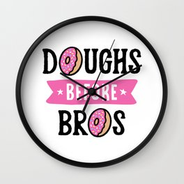 Doughs Before Bros Wall Clock