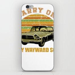 carry on my wayward son iPhone Skin