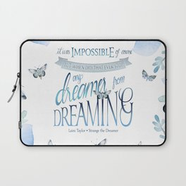 IT WAS IMPOSSIBLE OF COURSE Laptop Sleeve