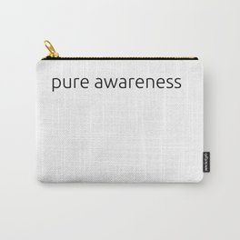 pure awareness Carry-All Pouch