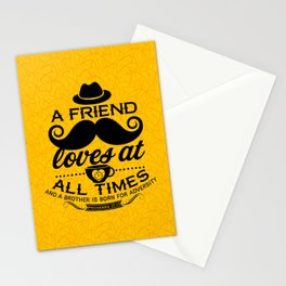 A friend loves at all times, and a brother is born for a time of adversity Stationery Cards
