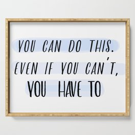 You Can Do It - Motivational Quote Serving Tray