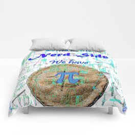 Come to the Nerd Side We have Pi Comforters