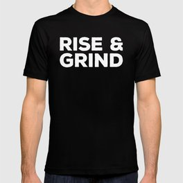 Rise & Grind Gym Quote T-shirt