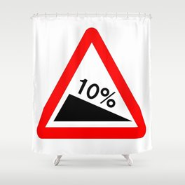 10 Percent Incline Traffic Sign Isolated Shower Curtain