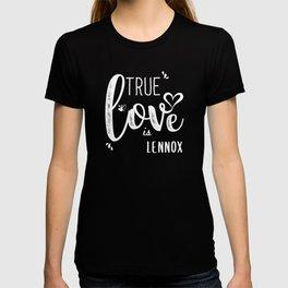 Lennox Name, True Love is Lennox T-shirt