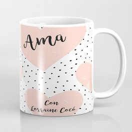 Soy una orgullosa encadenada de Lorraine Cocó Coffee Mug