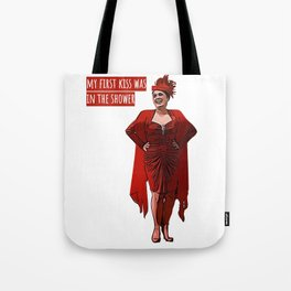 My First Kiss Was in The Shower Tote Bag