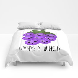 Thanks A Bunch | Grapes Comforters