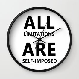 All limitations are self imposed Wall Clock