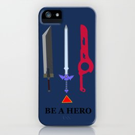 Be A Hero iPhone Case