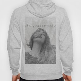 Breathe you in my dreams Hoody