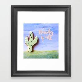 Howdy y'all Framed Art Print
