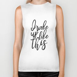 I Woke Up Like This,bedroom Decor,  Quote, Girly Print, Formation,Quote Printable Biker Tank