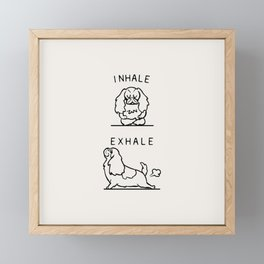 Inhale Exhale Cavalier King Charles Spaniel Framed Mini Art Print