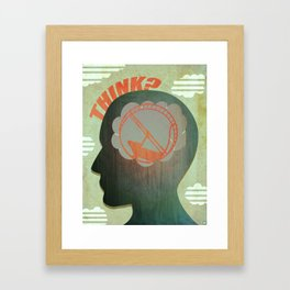 THINK? Framed Art Print