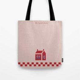 My Sweet Home Tote Bag