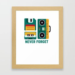 Never Forget Tape Floppy Disk Boom Box Framed Art Print