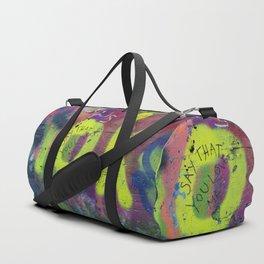 Say that you love me. Duffle Bag