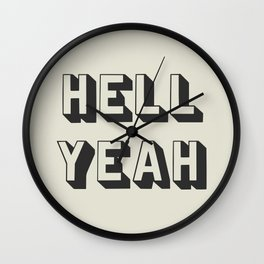 Hell Yeah Wall Clock