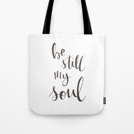 Be Still My Soul Watercolor Tote Bag