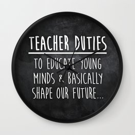 Teacher Duties Wall Clock