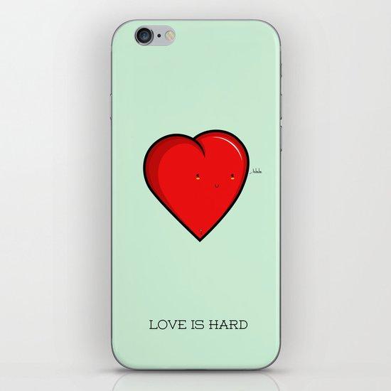 Love is hard... literally iPhone & iPod Skin
