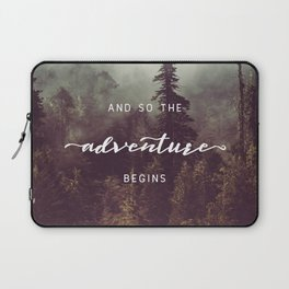 And So The Adventure Begins - Pacific Northwest Laptop Sleeve