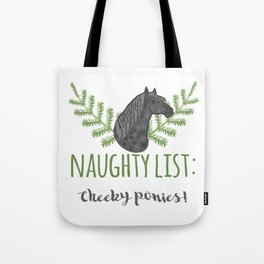 Cheeky Pony Tote Bag