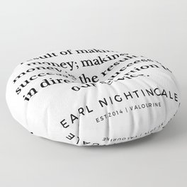 23  |  Earl Nightingale Quotes | 190829 Floor Pillow
