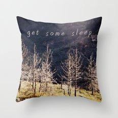 get some sleep Throw Pillow
