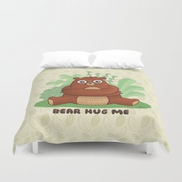BEAR HUG ME Duvet Cover