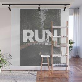 Run Cheaper Than Therapy Running Runners Treatment Wall Mural