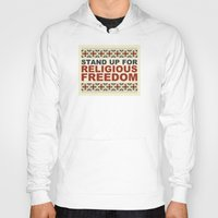 religious Hoodies featuring Stand Up For Religious Freedom by politics