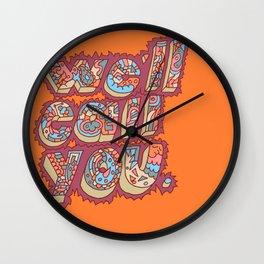 We'll Call You Wall Clock