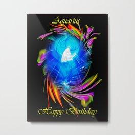 Zodiac sign Aquarius   Happy Birthday Metal Print