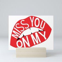 Miss You Mini Art Print