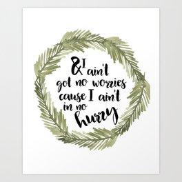 No Worries Art Print