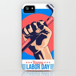 Happy Labour Day iPhone Case