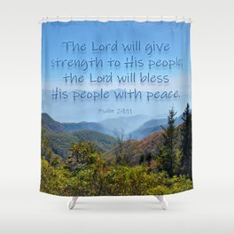 The Lord will give peace Shower Curtain