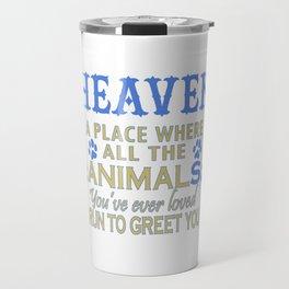 Heaven A Place Travel Mug