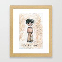 Boy, you are loved.  Framed Art Print